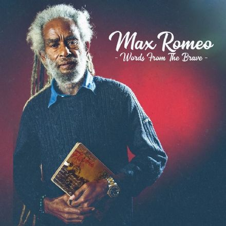 Max Romeo - Words From The Brave (Baco Records) CD